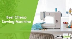 Best Cheap Sewing Machine