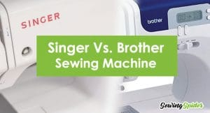 Singer Vs Brother Sewing Machine
