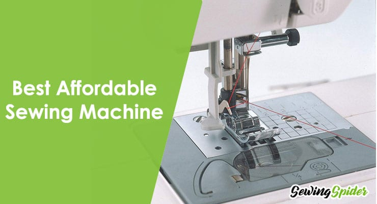 Best Affordable Sewing Machine